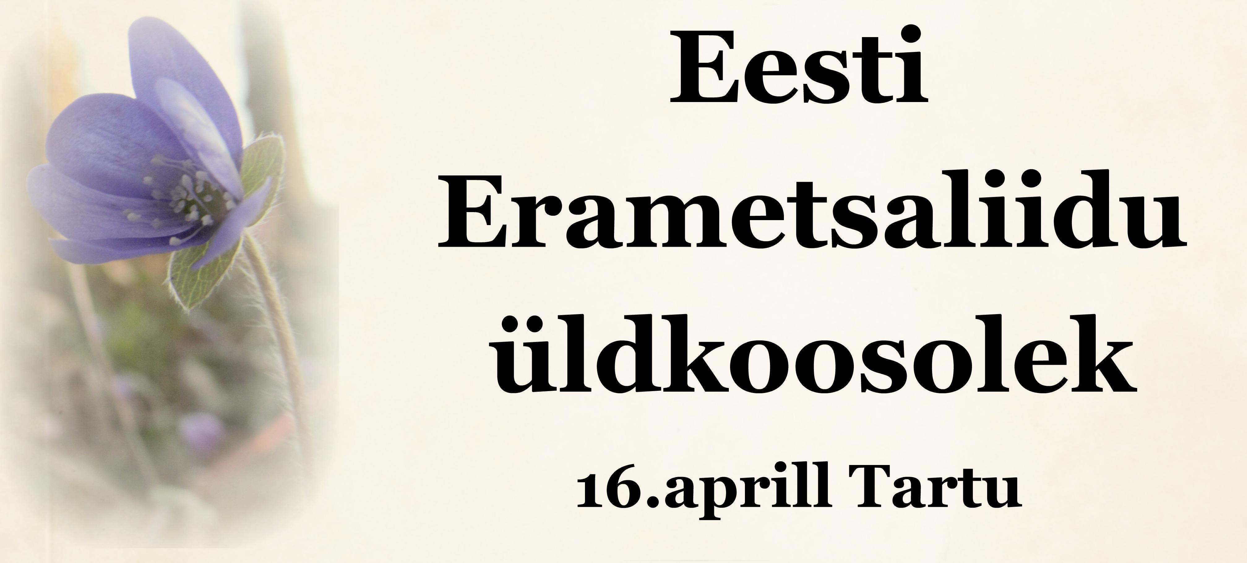http://vana.erametsaliit.ee/eesti-erametsaliidu-uldkoosolek/